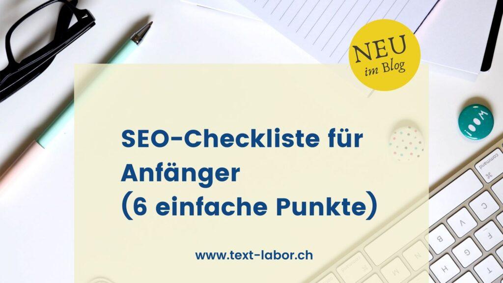 Angeschnittenes Bild einer Tastatur, darauf ein Textfeld mit dem Titel des Beitrags: SEO-Checkliste für Anfänger (6 einfache Dinge)